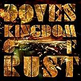 "Kingdom of Rustvon ""Doves"""