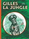 Gilles la jungle par Cloutier