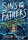 Sins of the Fathers (006074037X) by Lynch, Chris
