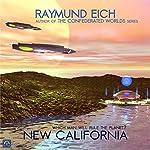 New California | Raymund Eich