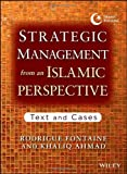 Strategic Management from an Islamic Perspective: Text and Cases
