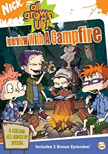 All Grown Up! - Interview with a Campfire