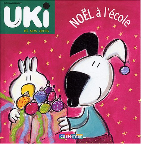 Ulki et ses amis (5) : Noël à l'école
