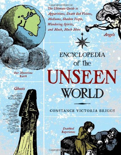 Download Ebook Encyclopedia of the Unseen World: The