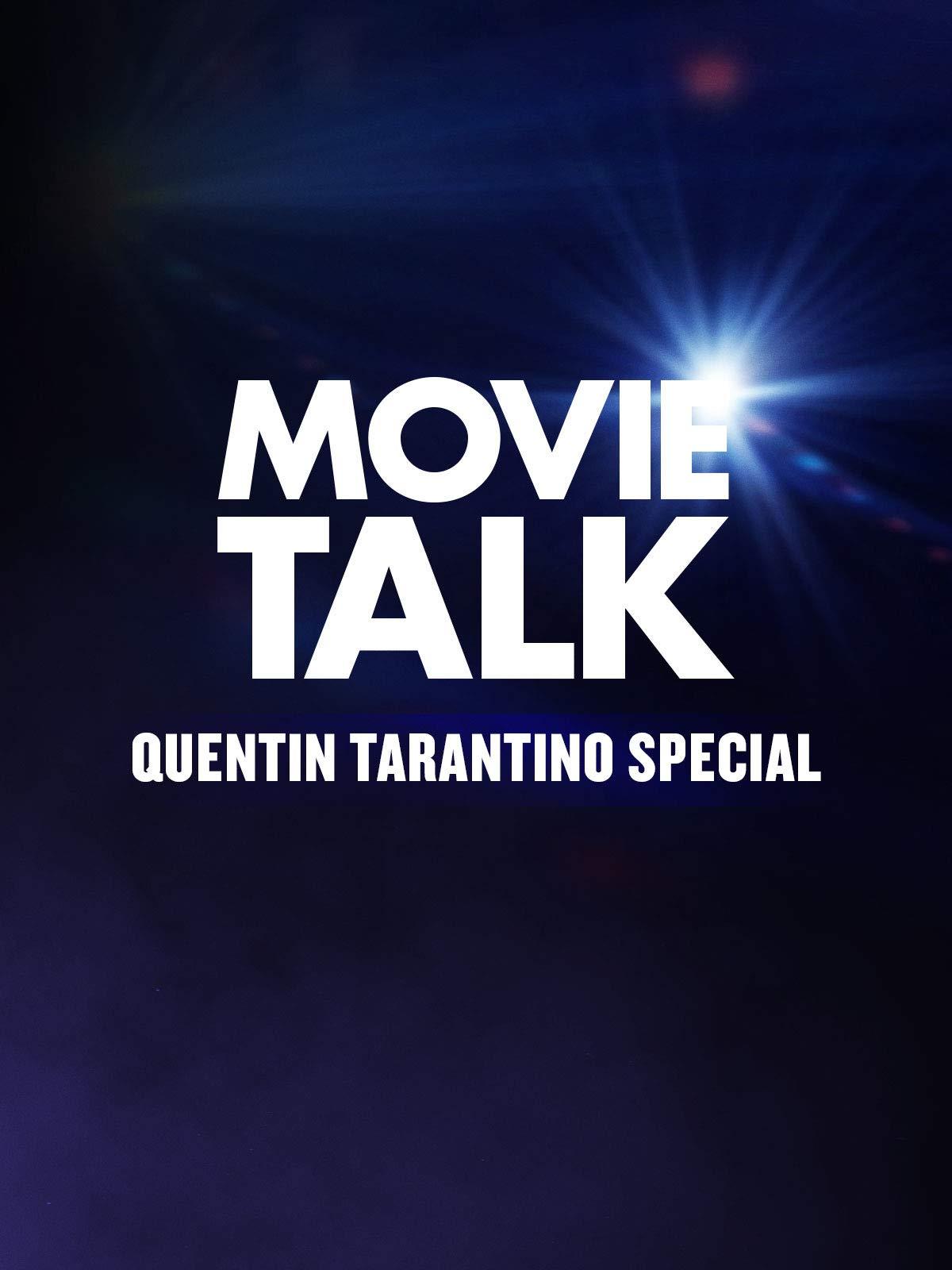 Tarantino Special- Movie Talk on Amazon Prime Video UK