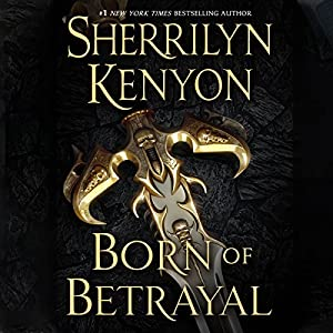 Born of Betrayal Audiobook