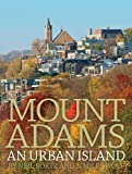 img - for Mount Adams: An Urban Island book / textbook / text book