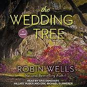 The Wedding Tree: Wedding Tree Series, Book 1 | Robin Wells