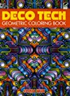 Deco Tech: Geometric Coloring Book (Dover Coloring Books)