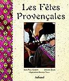 echange, troc Jean-Paul Clébert, Josiane Aoun - Les Fêtes provençales