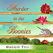 Murder in the Boonies: The Sleuth Sisters Mysteries, Volume 3 | Maggie Pill