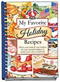 img - for My Favorite Holiday Recipes: Fill in Tried & True Recipes for Year 'Round Holidays to Create Your Own Cookbook (Blank Book Collection) book / textbook / text book