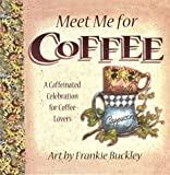 img - for Meet Me for Coffee book / textbook / text book