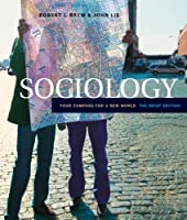 Sociology Your Compass for a New World by Brym