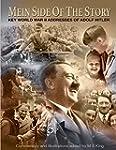 Mein Side of the Story: Key World War...