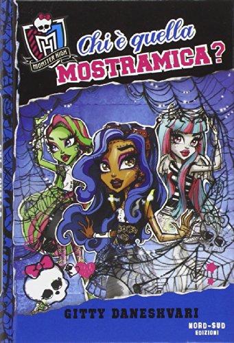 Chi è quella mostramica? Monster High: 3