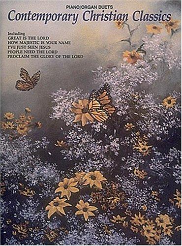 Contemporary Christian Classics: Piano/Organ Duets (Organ Folio) PDF
