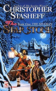 The Shaman (The Star Stone, Book 1) by Christopher Stasheff