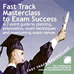 Fast Track Masterclass to Exam Success | Annie Lawler