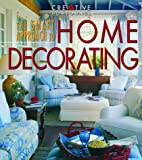 img - for The Smart Approach to Home Decorating book / textbook / text book