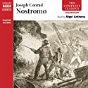 Nostromo (       UNABRIDGED) by Joseph Conrad Narrated by Nigel Anthony