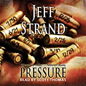 Pressure | [Jeff Strand]