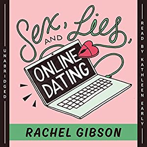 Sex, Lies, and Online Dating Audiobook