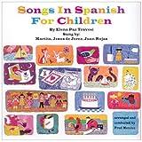Songs in Spanish for Children ~ Martita/De Jerez/Rojas