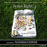 Lyme Light: A Memoir | Natalie H.G. London