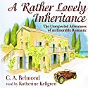 A Rather Lovely Inheritance (       UNABRIDGED) by CA Belmond Narrated by Katherine Kellgren