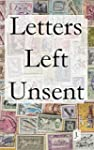 Letters Left Unsent (English Edition)