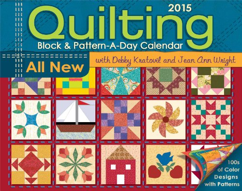 Quilting Block & Pattern-a-Day 2015 Calendar