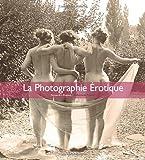 Photo du livre La photographie erotique