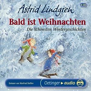 bald ist weihnachten cd lesung astrid