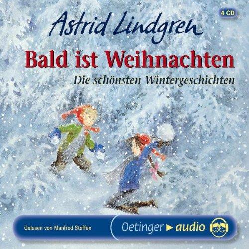 Bald ist Weihnachten. 4 CDs . Die schönsten Wintergeschichten das CD von Astrid Lindgren - Preis vergleichen und online kaufen