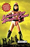 img - for Searching for Annabel Chong: Demystifying the Legend of Singapore's Most Famous Pornstar! 1st edition by Lim, Gerrie (2012) Paperback book / textbook / text book