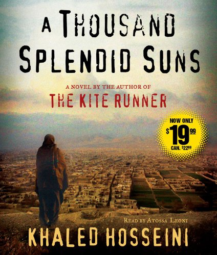 A Thousand Splendid Suns: A Novel