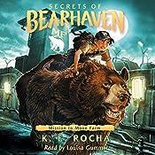 Mission to Moon Farm: Secrets of Bearhaven, Book 2 | K. E. Rocha