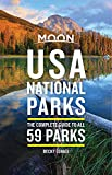 Moon USA National Parks: The Complete Guide to All 59 Parks (Travel Guide)