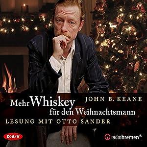 Mehr Whiskey für den Weihnachtsmann Hörbuch