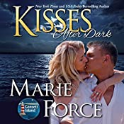Kisses after Dark: Gansett Island Series, Book 12 | Marie Force