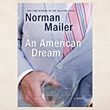 An American Dream Audiobook by Norman Mailer Narrated by Christopher Lane