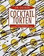 Dr. Oetker Cocktail-Torten: Tequila-Sunrise-Torte, Snowball-Torte, Grashopper-Torte ...