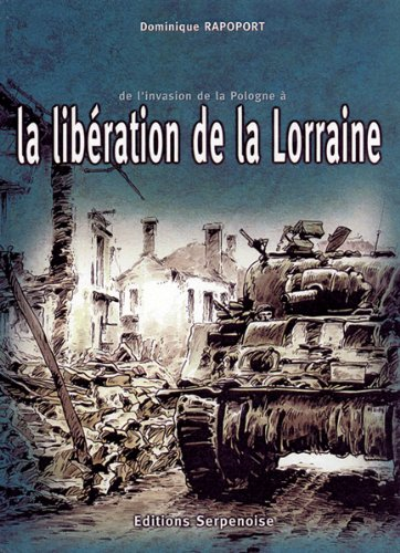 La Lib?ration de la Lorraine One shot illustr?