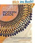 Ancient Worlds, Modern Beads: 30 Stun...