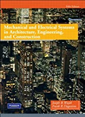Mechanical and Electrical Systems in Architecture, Engineering and Construction (5th Edition)