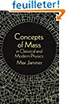 Concepts of Mass: In Classical and Mo...
