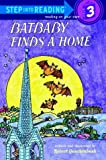 Batbaby Finds a Home (Step-Into-Reading, Step 3) (0375804307) by Quackenbush, Robert
