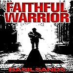 Faithful Warrior | Basil Sands