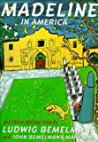 Madeline in America (043901266X) by Bemelmans, Ludwig